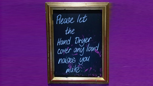 Plakat mit dem Text: Please let the hand dryer cover all loud noise you make.